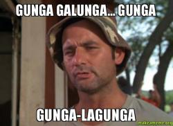 Gunga-galunga-gunga
